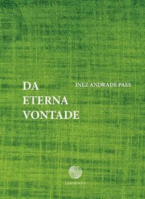Inez Andrade Paes Da Eterna Vontade