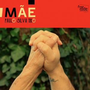 Mãe Paulo Silva Trio