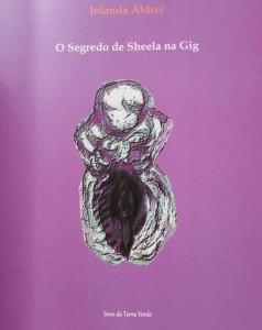 Iolanda Aldrei O Segredo de Sheela na Gig