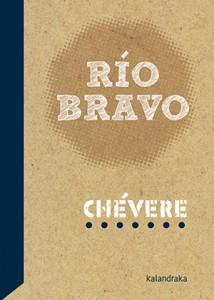 Río Bravo de Chévere